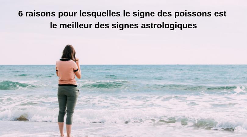 6 raisons pour lesquelles le signe des poissons est le meilleur des signes astrologiques 9