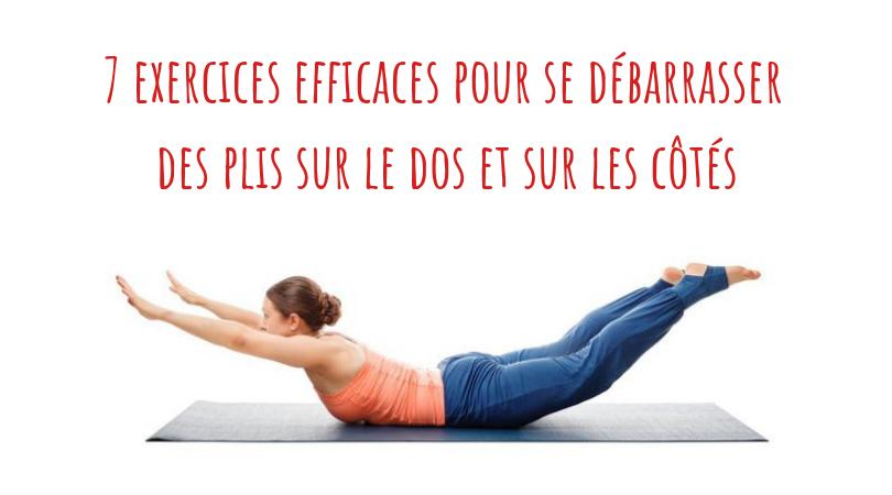 7 exercices efficaces pour se débarrasser des plis sur le dos et sur les côtés 9