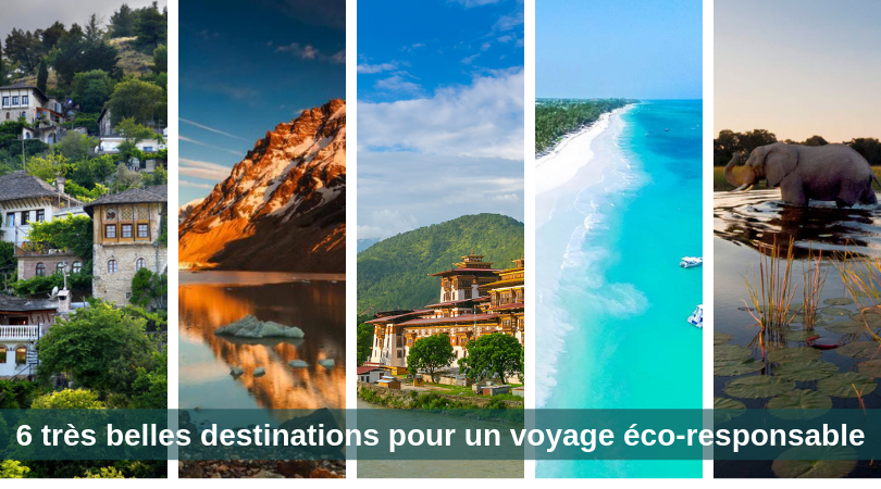 6 très belles destinations pour un voyage éco-responsable 3